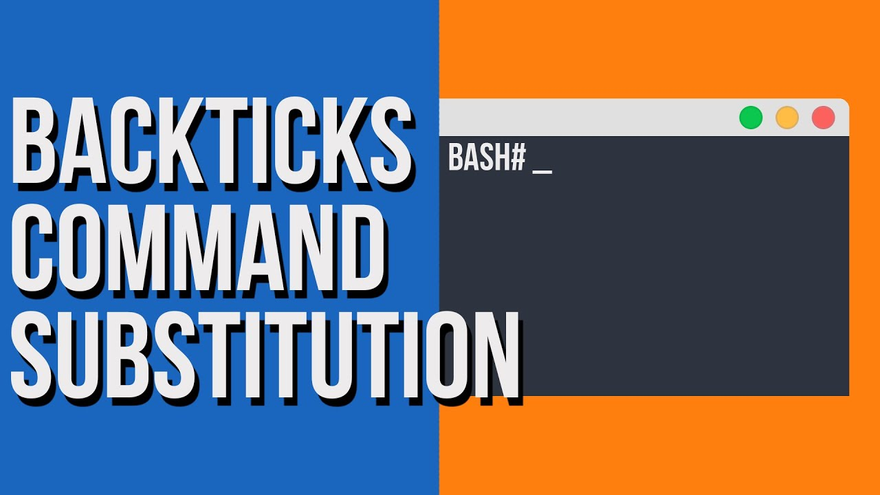Backticks Command Substitution in Linux