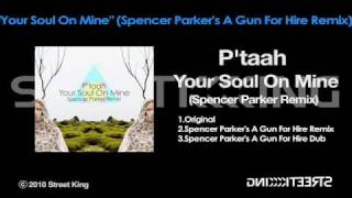 Play Your Soul On Mine (Spencer Parkers A Gun For Hire Remix)