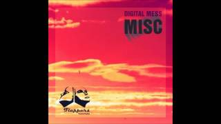 Digital Mess - Boiling Sea (Original Mix)