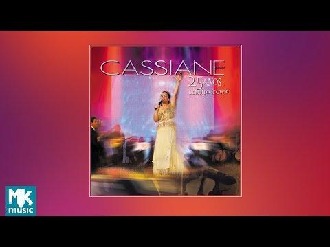 CASSIANE MUITO 25 LOUVOR CD BAIXAR DE DA ANOS