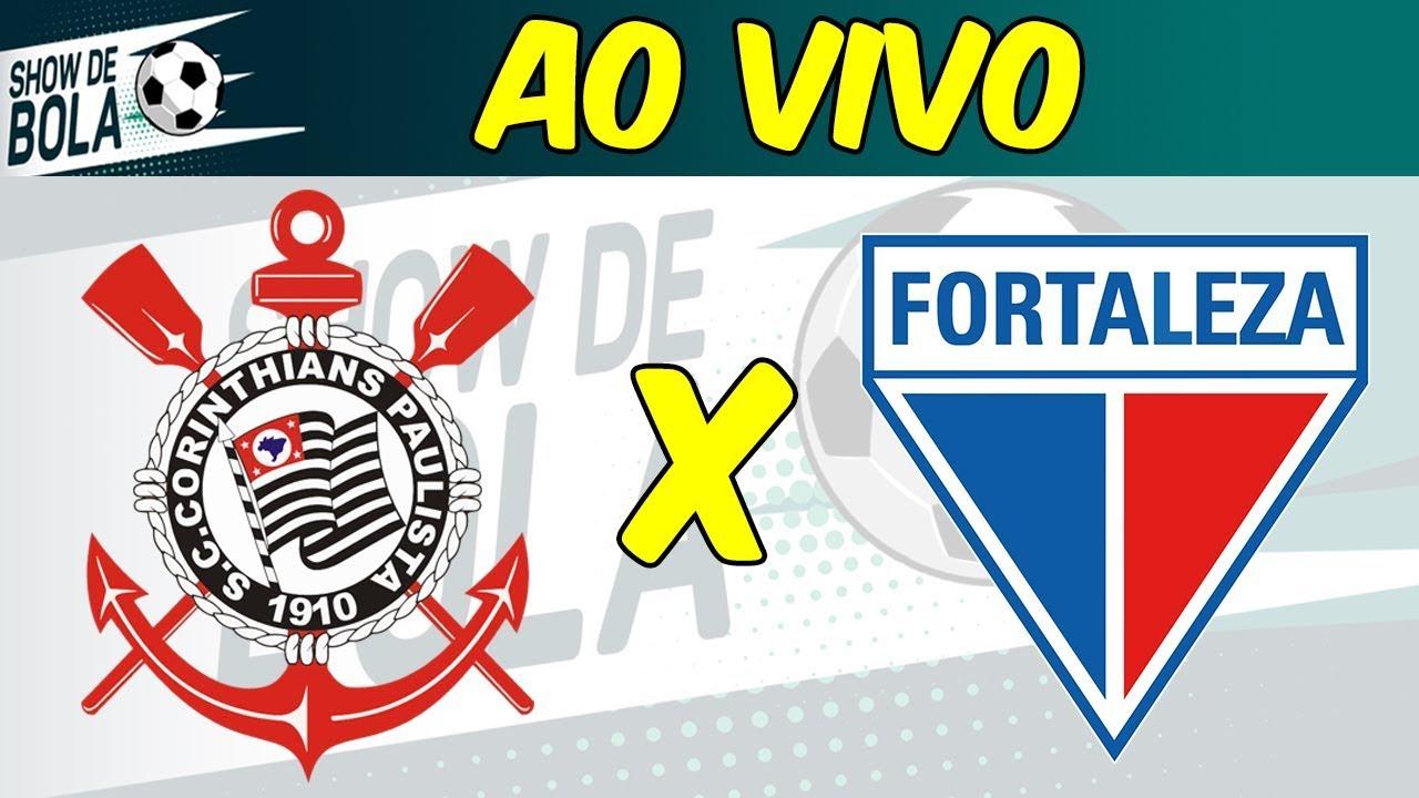 Corinthians X Fortaleza Com Narracao Ao Vivo Antes Durante E Depois Show De Bola 06 11 19 Youtube