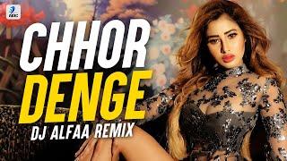 Chhor Denge (Remix)   DJ Alfaa   Nora Fatehi   Parampara Tandon   Sachet -Parampara