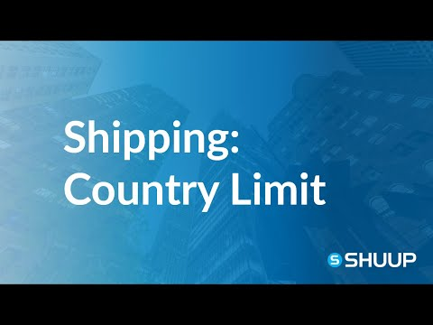 Shipping Methods Behavior: Country Limit