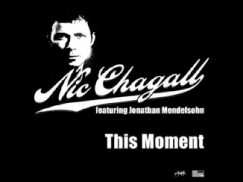 Nic Chagall  This Moment Prog Mix