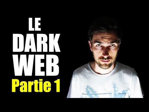 Le Dark Web - Partie 1