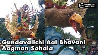 Gundavalichi Aai Bhavani | AAGMAN SOHALA 2019 | Harshad's Travel Vlogs