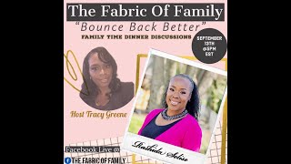 The Fabric of Family: Bounce Back Better w/ Rashida Selise - 09.13.2020