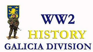 World War 2 HISTORY Galicia Division: The Waffen SS 14th grenadier Division Галичина WW2 Ukraine