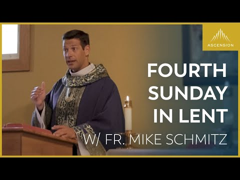 Fourth Sunday in Lent - LIVE Mass with Fr. Mike Schmitz