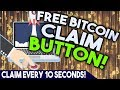 Legit Bitcoin CLAIM BUTTON (Claim every 10 seconds)