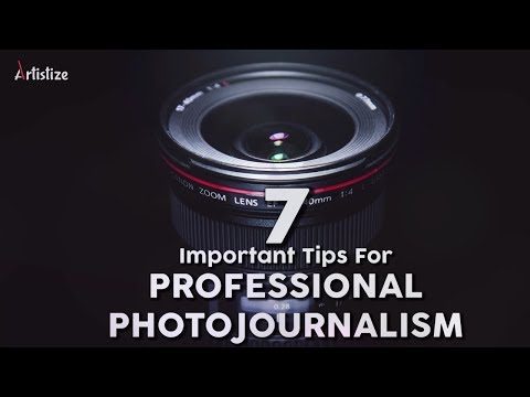 7 Basic Tips for Photojournalism
