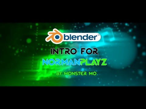 Intro for NormanPlayz #2   Too bright?   ~ Monster Mo