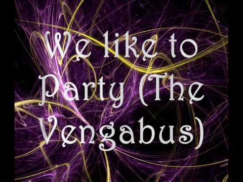 We like to Party (The Vengabus) Lyrics on screen