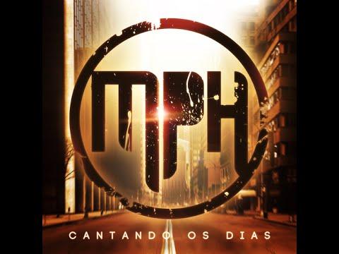 MpH - Cantando Os Dias ( CD COMPLETO ) 2012