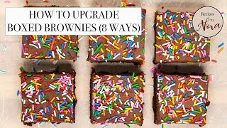 Recipes by Nora - How to Upgrade Boxed Brownies (8 Ways)