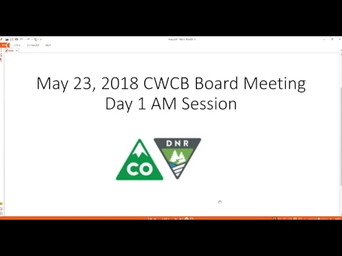 May 23, 2018 CWCB Board Meeting AM Session