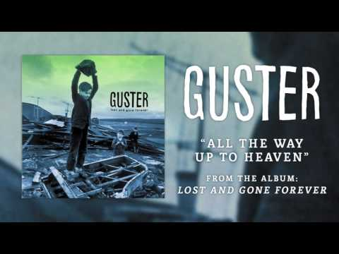 Guster - All The Way Up To Heaven