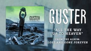 Watch Guster All The Way Up To Heaven video