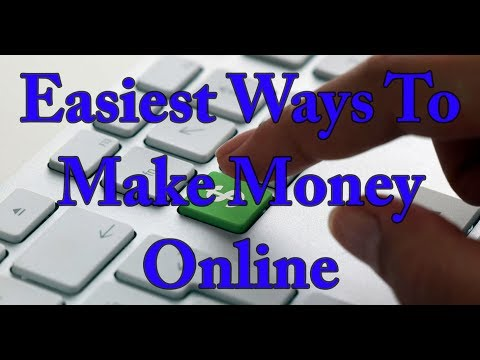 Easiest Ways To Make Money Online In 2017
