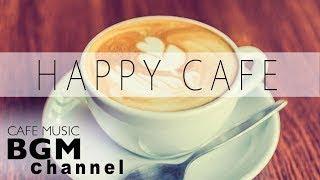 #HAPPY CAFE MUSIC# Jazz & Bossa Nova MIX Instrumental Music For Work, Study