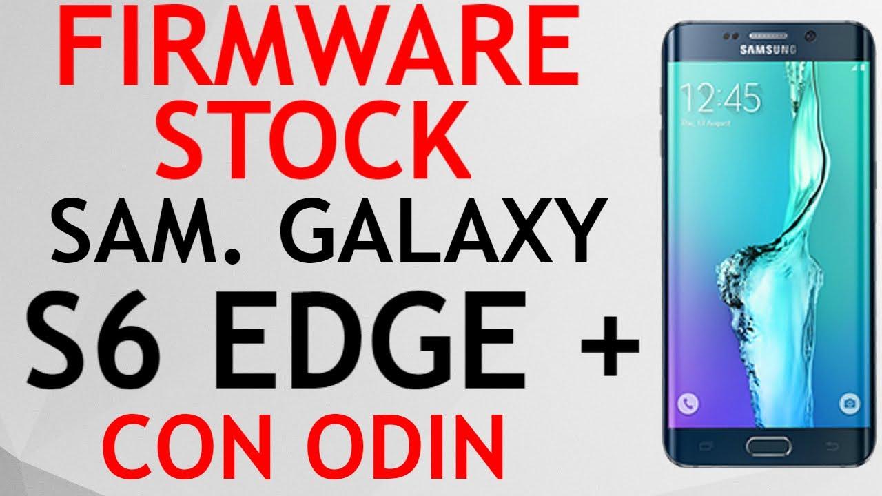 FIRMWARE STOCK SAMSUNG GALAXY S6 EDGE+ SM-G928V VERIZON CON ODIN LOLLIPOP  6 0 1