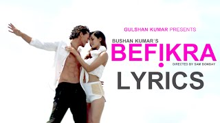 Befikra FULL LYRICS FULL AUDIO | Tiger Shroff, Disha Patani | Meet Bros | Sam Bombay