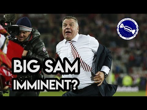 Toffee Blue View | Big Sam Imminent?