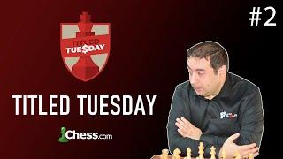 Шахматы. МГ Александр Зубов в Titled Tuesday на chess.com! 7 апреля 2020