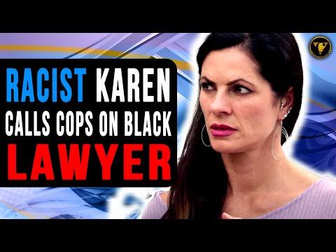 Karen calls cops on black lawyer, End Is Surprising.