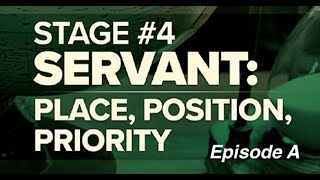 Consecration - Session 6 - Servant: Place, Position & Priority (Episode A)