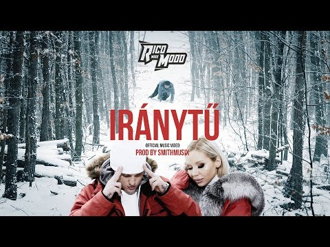 Rico x Miss Mood - Iránytű (Official Music Video)