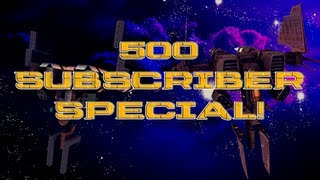 500 Subscriber Special Giveaway!