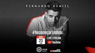 Fernando Daniel - Recomeçar Em Ova...
