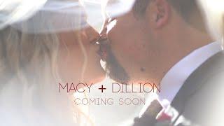 Macy + Dillon   Wedding Teaser