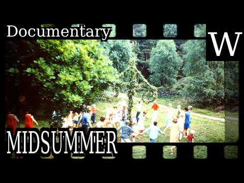 MIDSUMMER - Documentary