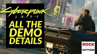 Cyberpunk 2077: Weapons, Upgrades And All The Details From The E3 Demo