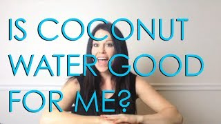 Is Coconut Water good for you?  Will it Help me lose weight?