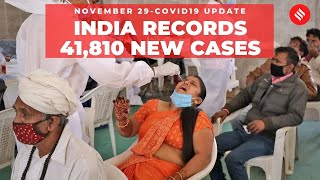 Coronavirus on November 29, India recorded 41,810 new Covid-19 cases