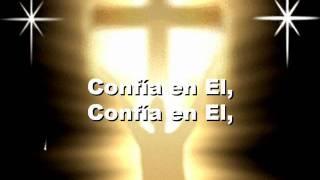 Confío en Dios.wmv