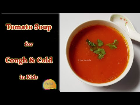 Baby Food || Tomato Soup For Cough & Cold In Kids || 12+ Months Babies