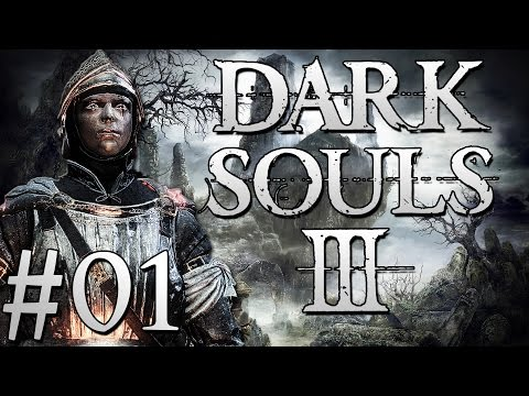"Dark Plays: Dark Souls III - [01] - ""Herald of Darkness"""