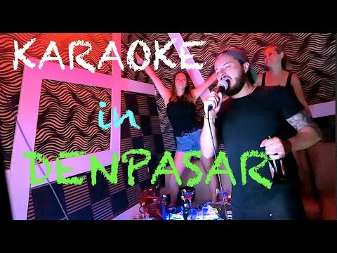 Leaving Canggu, Karaoke in Denpasar (CH1E14)