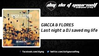 Скачать GIACCA FLORES Last Night A DJ Saved My Life Official
