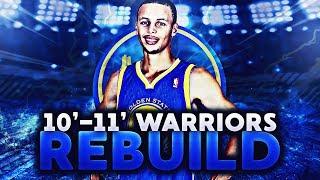 REBUILDING THE GOLDEN STATE WARRIORS ON NBA 2K11!