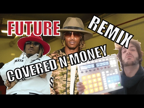 FUTURE - Covered N Money (Pandrezz Remix Youtube Live)