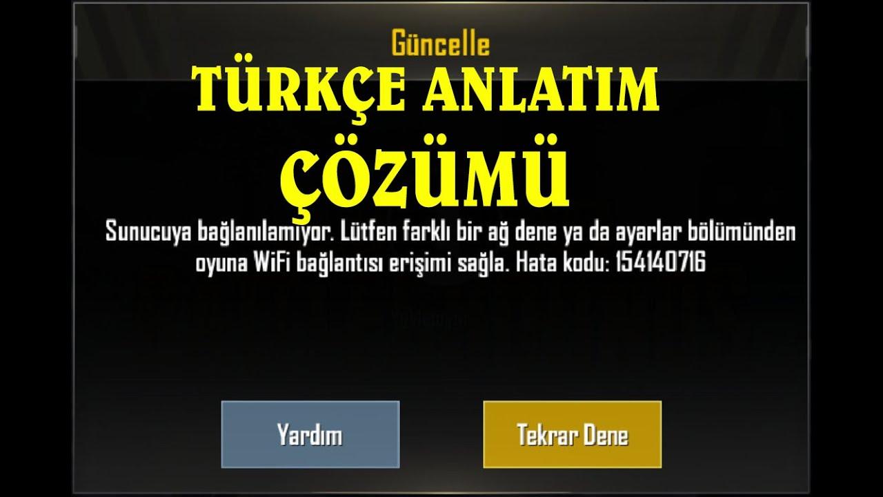 PUBG MOBİL GÜNCELLEME HATA ÇÖZÜMÜ : 154140716 Çözümü Türkçe Anlatım