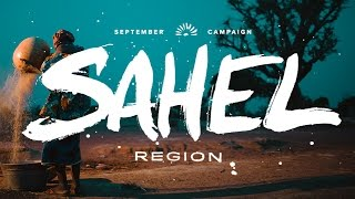 September Campaign 2014 - The Sahel Region