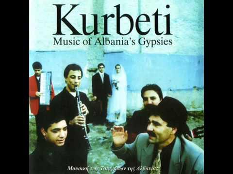 Music Of Albania's Gypsies-KURBETI