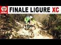 MTB XC 😱 FINALE LIGURE | Base Nato - Madre Natura - RollerCoaster (trail integrali)