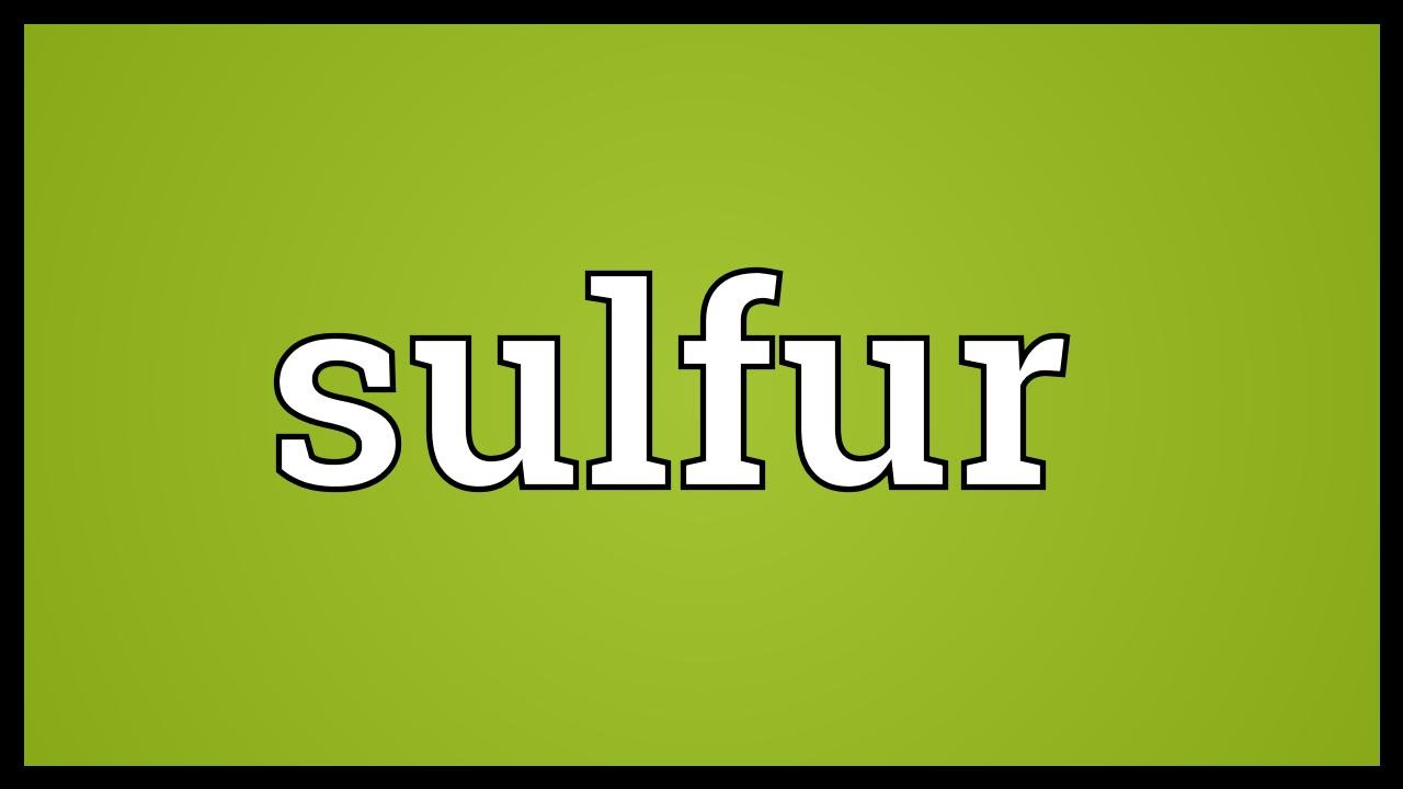 Sulfur meaning youtube sulfur meaning buycottarizona Image collections